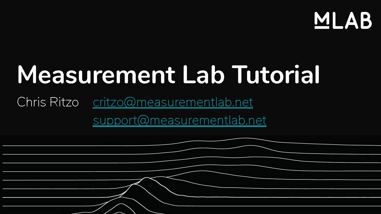 Measurement Lab Tutorial by Chris Ritzo